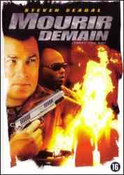 8712609045963 Mourrir Demain (today You Die) Steven Seagal) FR DVD