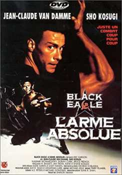 3512391503994 Black Eagle L'Arme Absolue (Van Damme) FR DVD