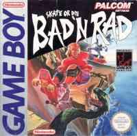 5510102280 Skate Or Die Bad N Rap FR GB