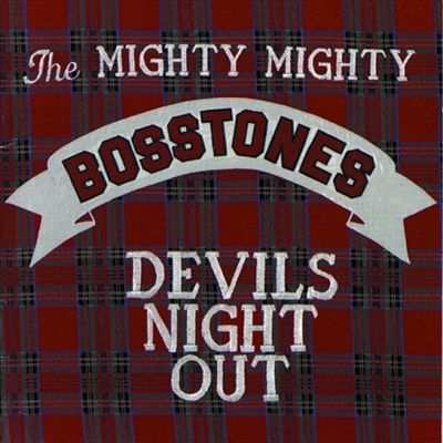 16861935825 The Mighty Mighty Bosstones Devils Night Out CD
