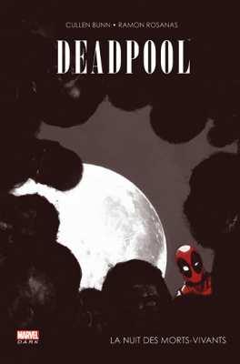 9782809441826 Comics Marvel Deadpool La Nuit Des Morts Vivants BD