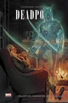 9782809451214 Comics Deadpoool DeadPool Massacre Les Classiques BD