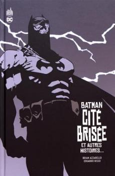 9782365778961 Comics DC Comics Batman Cite Brisee Et Autres Histoires BD