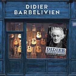 190758202723 Didier Barbelivien createur de chansons CD