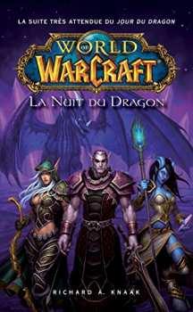 9782809475043 World Of Warcraft - La Nuit Du Dragon - Panini Books