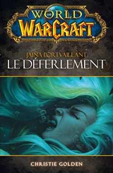 9782809475012 World Of Warcraft - Le Déferlement Jaina Portvaillant - Panini Books