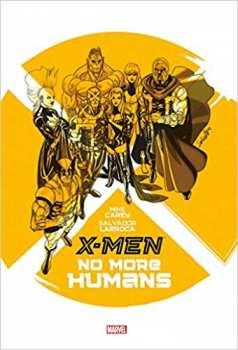 9782809441154 X-MEN : NO MORE HUMANS