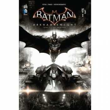 9782365778305 Batman Arkham Knight Tome 1 Les Origines