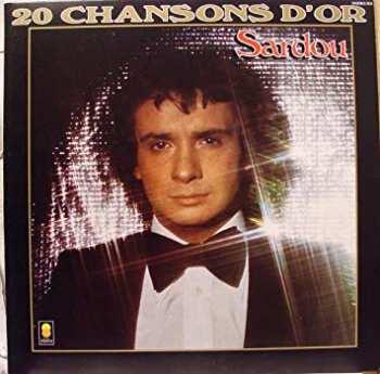 5510105741 Michel Sardou - 20 Chansons D'Or LP