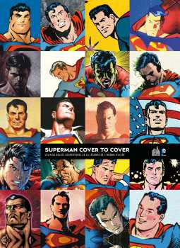 9782365772396 Livre Superman Cover To Cover Dc Comics