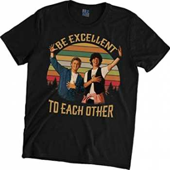5510106677 Tshirt Be Excellent To Each Other Bill Et Ted Adventure