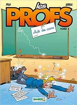 9782350783505 Les Profs Tome 5 Chute De Cours Bamboo