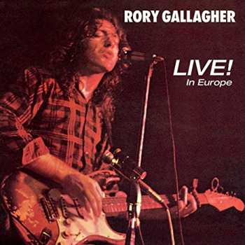 """5510107067 Rory Gallagher - Live In Europe 33"""""""
