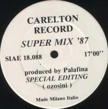 5510107085 Carelton Record - Super Mix 87 SIAE 18.088 Maxi45T Vinyle