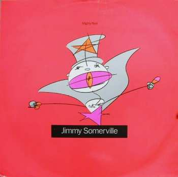 42288684510 Jimmy Somerville - Mighty Real - Maxi 45T - Lonx249 Vinyle