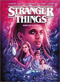 9791035502010 Stranger Things - Dans Les Flammes BD T3 - Mana Books