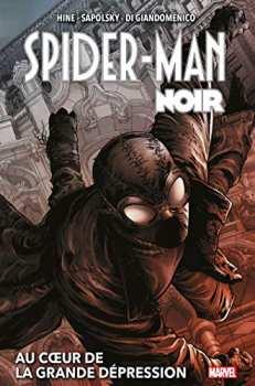 9782809489613 SPIDER-MAN NOIR : AU COEUR DE LA GRANDE DEPRESSION (NOUVELLE EDITION)