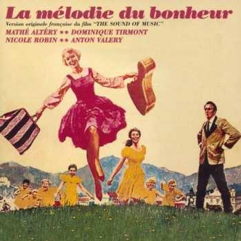 5510107577 La Melodie Du Bonheur 33t (version originale francaise)