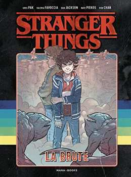 9791035502294 Stranger Things - La Brute -Mana Books