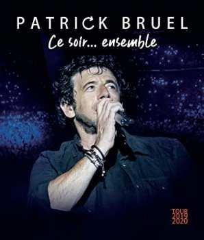 194397563696 Patrick Bruel - Ce Soir Ensemble FR BR
