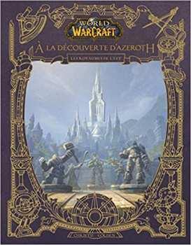 9782809492798 World Of Warcraft - A La Decouverte D'azeroth - Les Royaumes De L'est