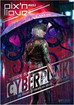 9782371880818 Livres L histoire du cyberpunk - Pix n love -