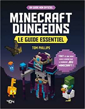 9791032404294 Minecraft Dungeons Le Guide Essentiel 404 Editions