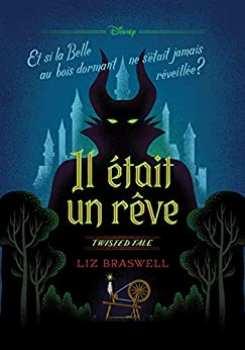 9782019451981 Livre Disney Twisted Tale Il Etait Un Reve ( Et Si La Belle Au Bois ...)
