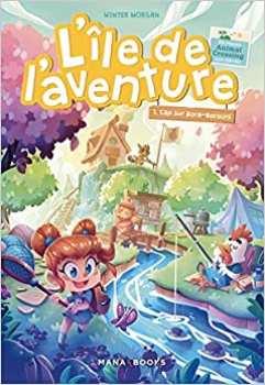 9791035502768 Livre Animal Crossing Ile De L'aventure, Cap Sur Bora - Mana Books -
