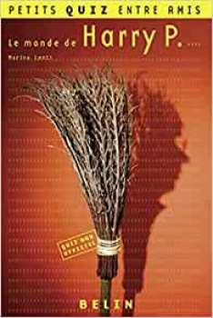 9782701152868 Livre Petits Quizz Entre Amis Le Monde De Harry Potter