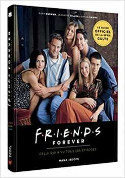 9791035502430 Livre Friends Forever Guide Officiel De La Serie - Mana Books -