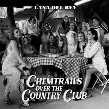 602435497815 Lana Del Rey - Chemtrails Over The Country Club (2020) CD