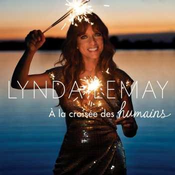 195497680726 Lynda Lemay - A La Croisee Des Humains (2020) CD