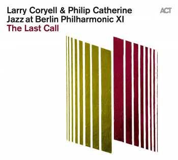 614427992925 Larry Coryell Philip Catherine - Jazz At Berlin Philharmonic XI - The Last Call