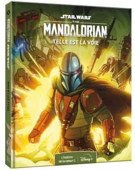 9782017084075 Star Wars - The Mandalorian - Telle Est La Voie Tome 1 - Hachette
