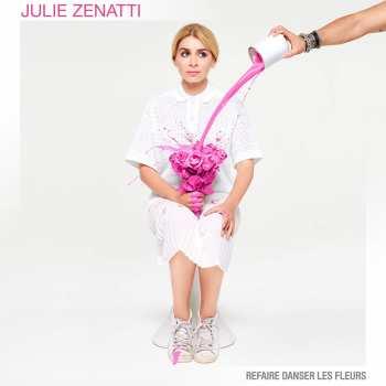 712221915888 Julie Zenatti - Refaire Danser Les Fleurs (2021) CD