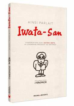 9791035502201 Livre Ainsi Parlait Iwata San - Mana Books -