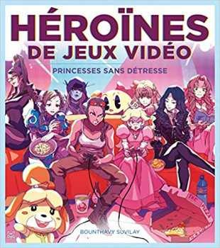 9782376972037 Heroines De Jeux Video Ynnis Edition