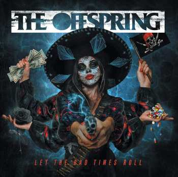 888072230217 The Offspring - LEt The Bad Times Roll (2021)CD