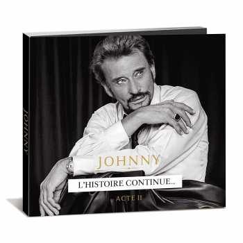602435240879 Johnny Hallyday - Acte 2 - L'histoire Continue - CD 2021