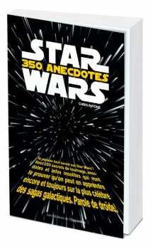 9782360758227 Star Wars 350 Anecdotes Livre