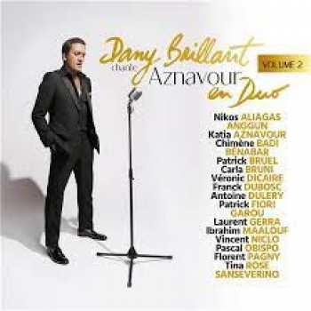 190296610448 Dany Brillant Chante Aznavour En Duo Volume 2 Cd 2021