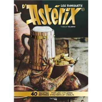 9782017057659 Gastronogeek - Les Banquets D'asterix - Hachette Heroes