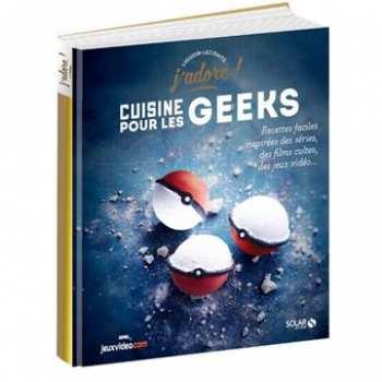 9782263146503 J Adore - Cuisine Pour Les Geeks - Solar Editions